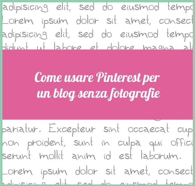 Come promuovere su pinterest un sito senza immagini for Immagini sito